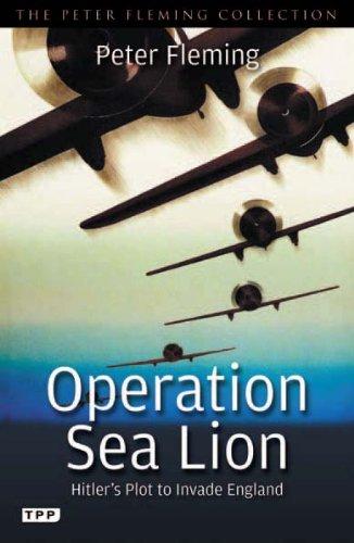 Operation Sea Lion: Hitler's Plot to Invade England 9781848856998