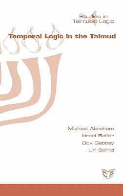 Temporal Logic in the Talmud 9781848900233