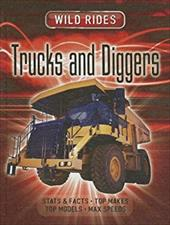 Trucks and Diggers (Wild Rides (New Forest Press)) 22741771