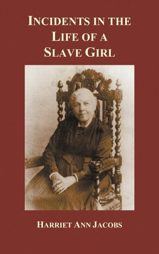 Incidents in the Life of a Slave Girl 9781849025195
