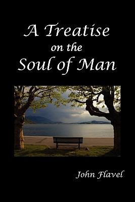 A Treatise of the Soul of Man 9781849025881