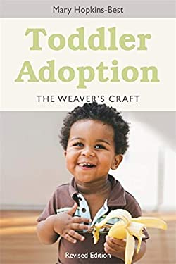 Toddler Adoption: The Weaver's Craft 9781849058940
