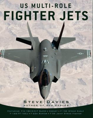 US Multi-Role Fighter Jets 9781849082204