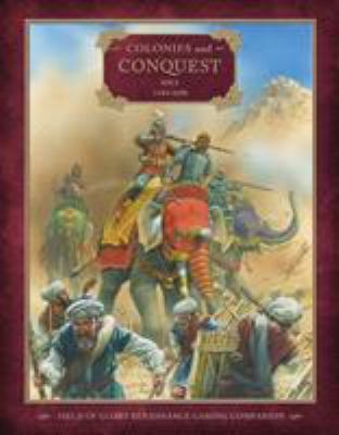 Colonies and Conquest: Asia 1494-1698 9781849082310