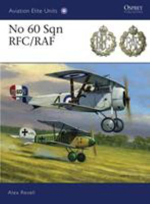 No 60 Sqn RFC/RAF 9781849083331