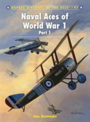Naval Aces of World War 1, Part I 9781849083454