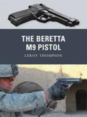 The Beretta M9 Pistol 9781849085267