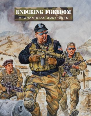 Enduring Freedom: Afghanistan 2001-2010 9781849085328