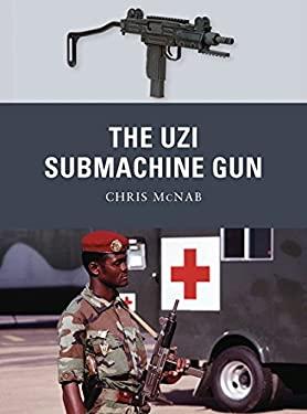 The Uzi Submachine Gun 9781849085434