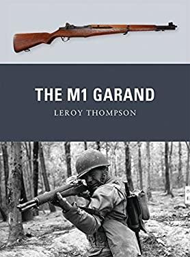 The M1 Garand 9781849086219