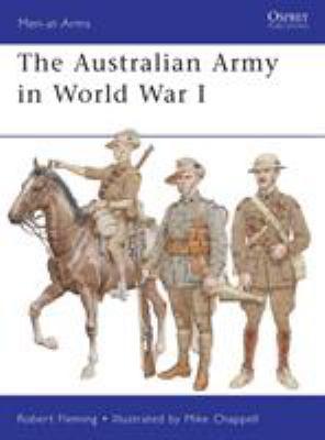 The Australian Army in World War I 9781849086325
