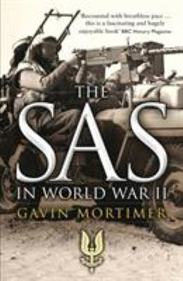 The SAS in World War II: An Illustrated History 9781849086462