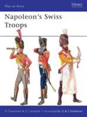 Napoleon's Swiss Troops 9781849086783