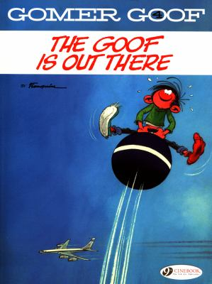 The Goof is Out There (Gomer Goof)