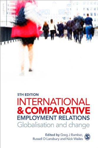 International and Comparative Employment Relations: Globalisation and Change 9781849207232