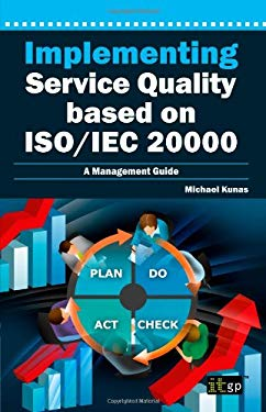 Implementing Service Quality Based on ISO/Iec 20000 9781849281928