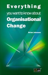 Everything You Want to Know about Organisational Change 14273562