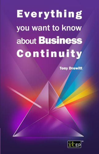 Everything You Want to Know about Business Continuity 9781849282000