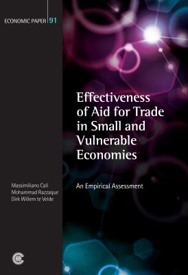 Effectiveness of Aid for Trade in Small and Vulnerable Economies: An Empirical Assessment 9781849290487