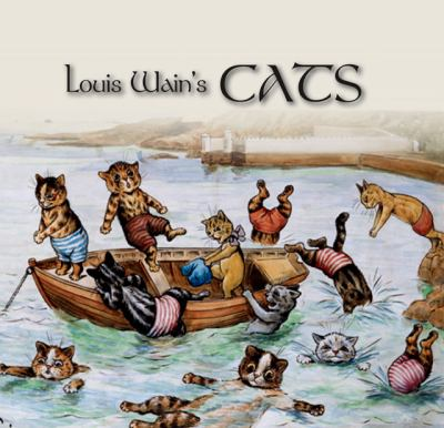 Louis Wain's Cats 9781849310260
