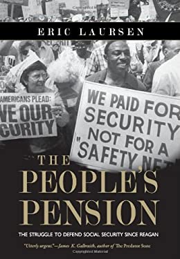 The People's Pension: The Struggle to Defend Social Security Since Reagan 9781849351010