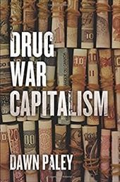 Drug War Capitalism 22739464