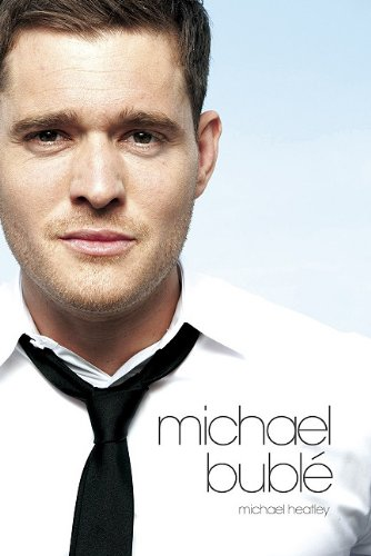 Michael Buble: At This Moment: The Story of 9781849389785