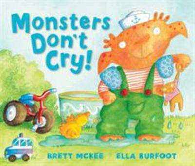 Monsters Don't Cry 9781849392914