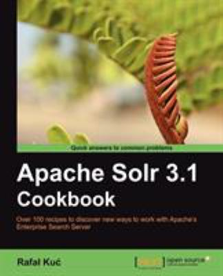 Apache Solr 3.1 Cookbook 9781849512183