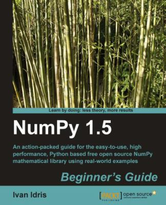 Numpy 1.5 Beginner's Guide 9781849515306