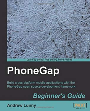 Phonegap Beginner's Guide 9781849515368