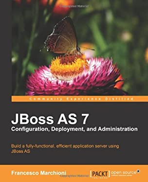 Jboss as 7 Configuration, Deployment and Administration 9781849516785