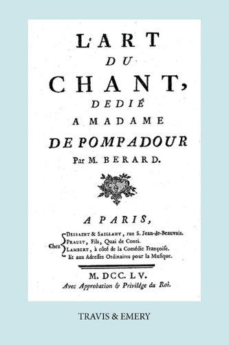 L'Art Du Chant, D Di Madame de Pompadour. (Facsimile of 1755 Edition). 9781849550574