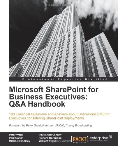Microsoft Sharepoint for Business Executives: Q&A Handbook 9781849686105