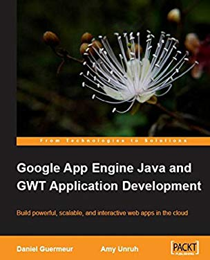 Google App Engine Java and Gwt Application Development 9781849690447
