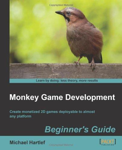 Monkey Game Development Beginners Guide 9781849692038