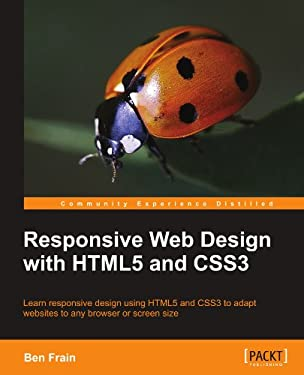 Responsive Web Design with Html5 and Css3 9781849693189
