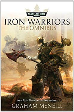 Iron Warriors: The Omnibus 9781849701396