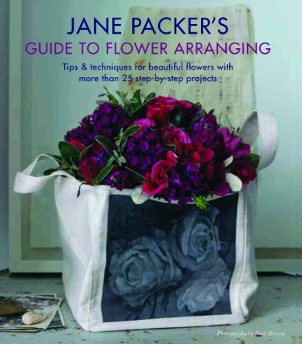 Jane Packers Guide to Flower Arranging: Easy Techniques for Fabulous Flower Arranging 9781849751889