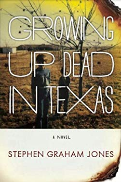 Growing Up Dead in Texas 9781849821544