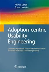 Adoption-Centric Usability Engineering: Systematic Deployment, Assessment and Improvement of Usability Methods in Software Enginee