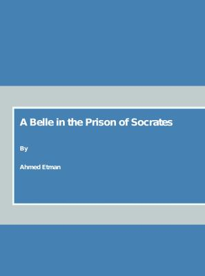 A Belle in the Prison of Socrates 9781847185273
