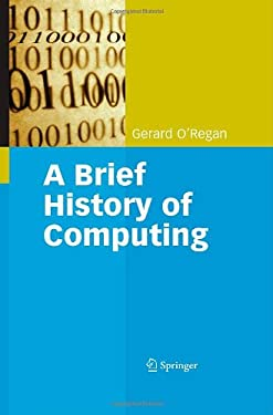 A Brief History of Computing 9781848000834