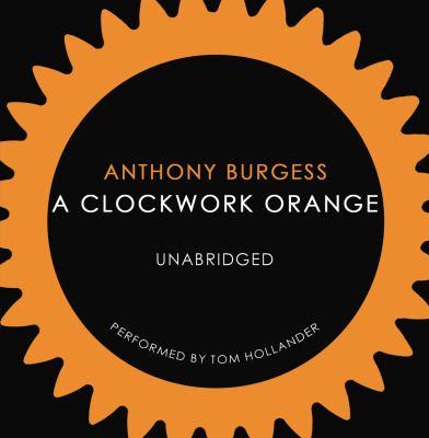 A Clockwork Orange 9781846572784