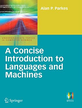 A Concise Introduction to Languages and Machines 9781848001206
