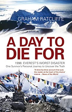 A Day to Die for: 1996: Everest's Worst Disaster 9781845966386