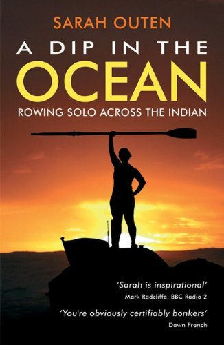 A Dip in the Ocean: Rowing Solo Across the Indian 9781849531276