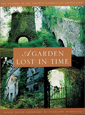 A Garden Lost in Time: The Mystery of the Ancient Gardens of Aberglasney 9781841880648