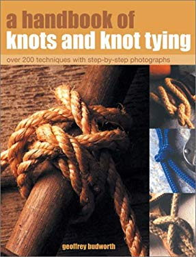 A Handbook of Knots and Knot Tying 9781842158180