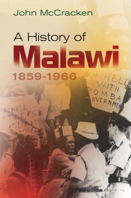 A History of Malawi: 1859-1966 9781847010506